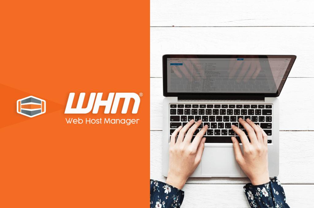 ما هي WHM وما هو دورها في تنمية الأعمال التجارية 2021